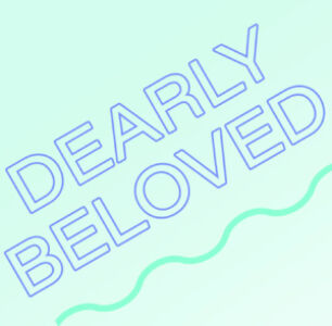 Dearly Beloved, The Wrong Ex Wants Me Back